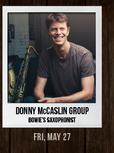 DONNY McCASLIN GROUP May 27
