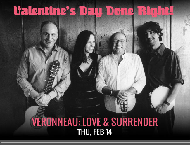 Veronneau: Love & Surrender Thu, Feb 14