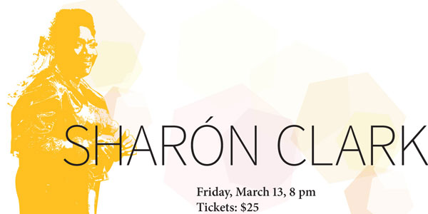 Sharon Clark, Friday, March 13, 2015, 8 pm