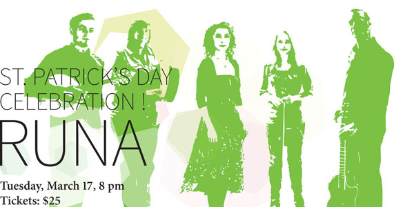 RUNA, Tuesday, March 17, 2015, 8 pm