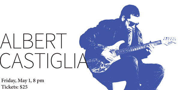 Albert Castiglia, Friday, May 1, 2015, 8 pm