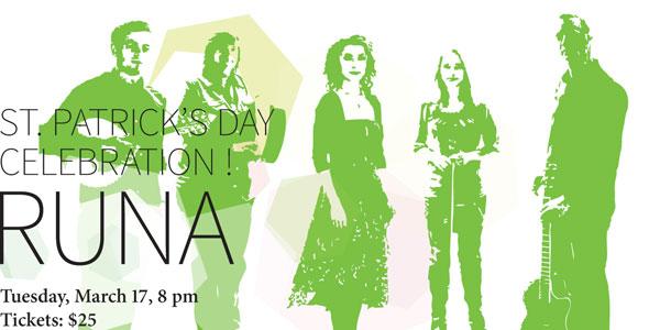 RUNA, Tuesday, March 17, 2015, 8 pm